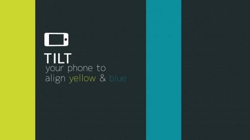 Tilt your phone